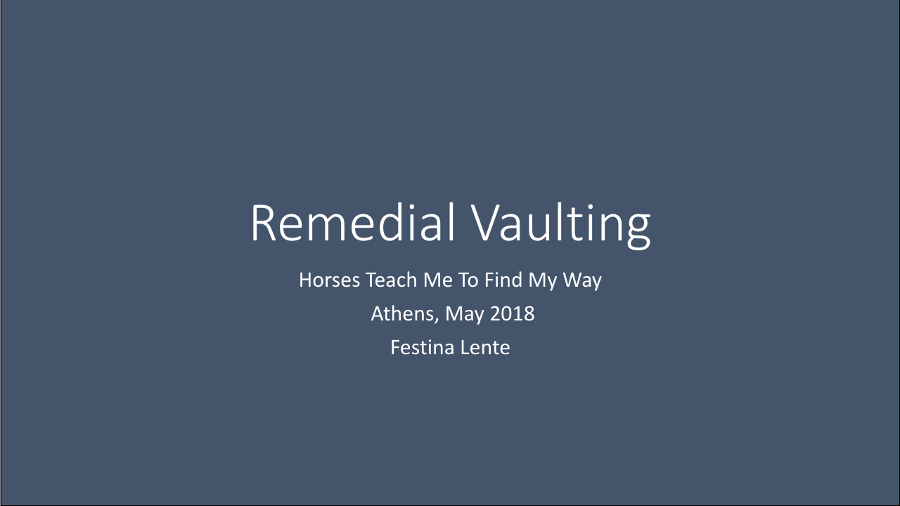 FestinaLente Activity3 Remedial Vaulting Greece 2018 May